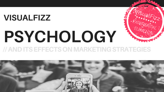 experiential marketing visualfizz chicago psychology